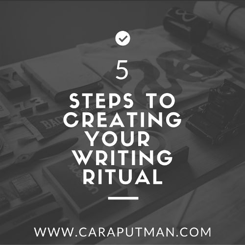 5 Steps to Creating Your Writing Ritual