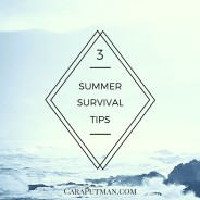 3 Tips to Lessen Summertime Craziness