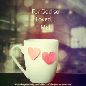 For God so Loved Me