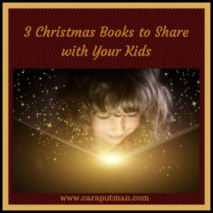 3 Christmas Books to Share with Your Kids