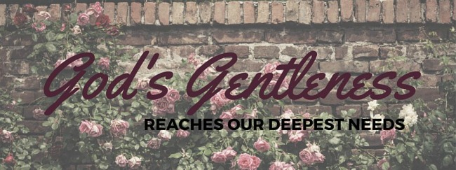 God's Gentleness