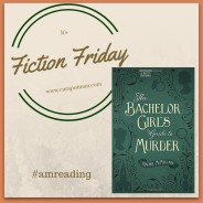 Fiction Friday: Bachelor Girl's Guide to Murder