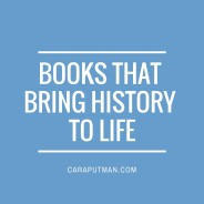 4 Books that Bring History to Life + bonus selections