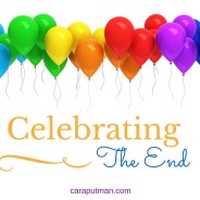 Celebrating The End: What's a Writer to Do?