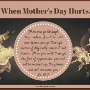 When Mother's Day Hurts, there is Hope