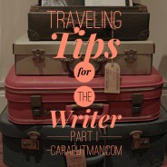 Traveling Tips for the Writer: Part 1